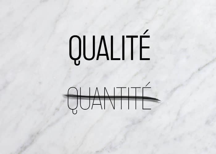 Qualité versus quantité